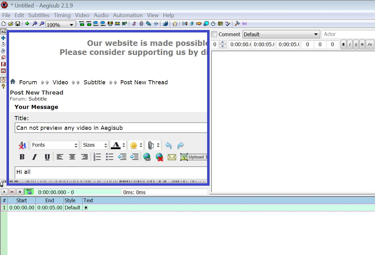 Can not preview any video in Aegisub - VideoHelp Forum