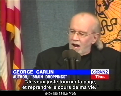 Click image for larger version  Name:GCarlin C-Span extrait 10m39s-25m06s + ST Fr [ASS].mp4 - 00_07_55 -2019-08-19-22h08m47s198.png Views:9 Size:333.8 KB ID:49863