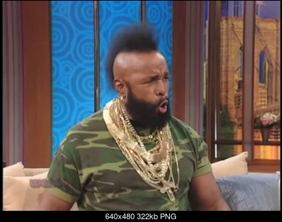 Click image for larger version  Name:YT - Mr. T's Rant - I Pity the Fool [mnauDzs-WJA -f 43+251].webm - 00_00_55 640x480.png Views:11 Size:321.9 KB ID:51817