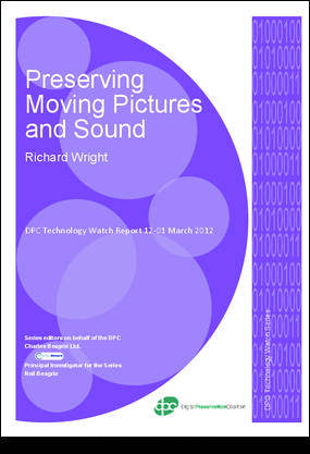 PreservingDigitalSoundandVision_PreviewTWR_March2012.pdf