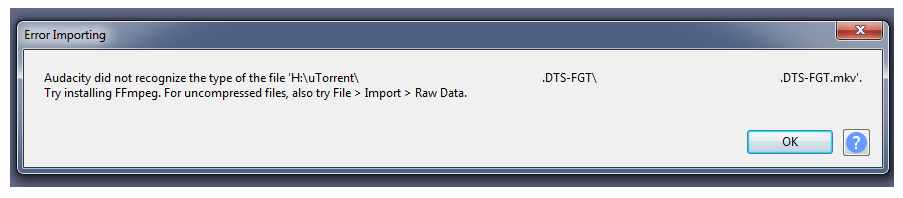 Problems importing mkv file to Audacity - VideoHelp Forum